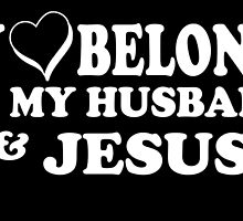 MY LOVE BELONGS TO MY HUSBAND by inkedcreatively