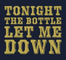 Tonight The Bottle Let Me Down by thespookyfog