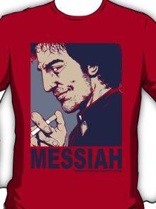Your Messiah T-Shirt