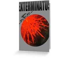 Exterminatus Title Greeting Card