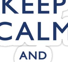Keep Calm and Don't Blink - Light Sticker