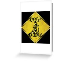 Athena Badass Crossing (Worn Sign) Greeting Card