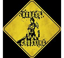 Athena Badass Crossing (Worn Sign) Photographic Print