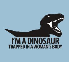 Dinosaur on the inside (For the ladies) by UnsoundM