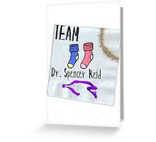 Team Dr. Spencer Reid Greeting Card