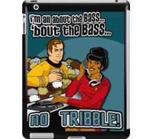 All about the BASS, no Tribbles. iPad Case/Skin