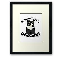 Cute Fuzzy Overlord Framed Print