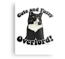 Cute Fuzzy Overlord Metal Print
