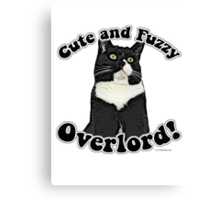 Cute Fuzzy Overlord Canvas Print