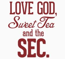 Love God, Sweet Tea and the SEC. Kids Clothes