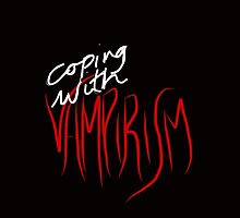 Coping With Vampirism by sparedhearts