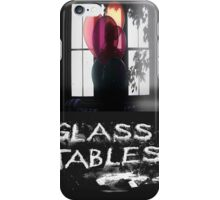 Glass Tables iPhone Case/Skin