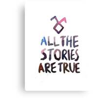 All the stories are true (watercolor) Canvas Print
