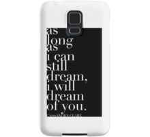 "The Mortal Instruments: ""As long as I can still dream"" Samsung Galaxy Case/Skin"