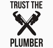 Funny 'Trust The Plumber' T-Shirt by Albany Retro