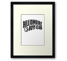 Billionaire Boys Club Framed Print