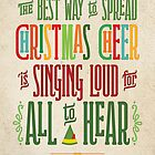 Buddy the Elf - Christmas Cheer by noondaydesign