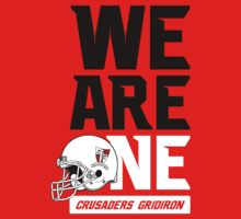 WE ARE ONE - Crusaders Gridiron (red) by Crusaders & Foxes Gridiron Club