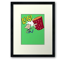 Log! Framed Print