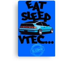 DLEDMV -Eat Sleep Vtec Canvas Print