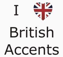 I Love British Accents by SamanthaMirosch