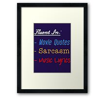 Fluent In:... Framed Print