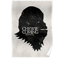 Chewie is Coming Poster