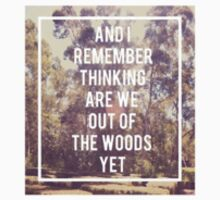 Out of the Woods and I remember thinking lyrics by lalsim