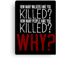 The Walking Dead Killer Questions Canvas Print