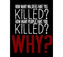 The Walking Dead Killer Questions Photographic Print