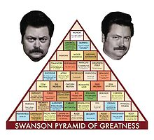 Ron Swanson and the Pyramid of Greatness by whoasoz