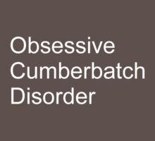 Obsessive cumberbatch disorder Kids Clothes