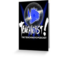 Tenchicast! The Tenchi Muyo Podcast! Greeting Card