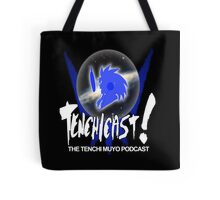Tenchicast! The Tenchi Muyo Podcast! Tote Bag