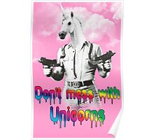 Don't mess with unicorns Poster