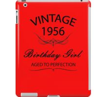 Vintage 1956 Birthday Girl Aged To Perfection iPad Case/Skin
