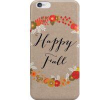 Happy Fall iPhone Case/Skin