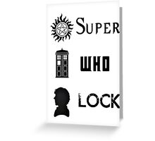 SuperWhoLock Greeting Card