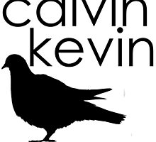 Calvin Kevin. by OneDOneFamily