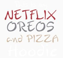 THIS IS MY NETFLIX OREOS AND PIZZA HOODIE Kids Clothes