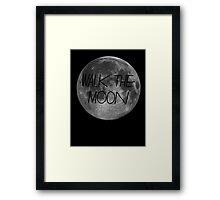 Walk The Moon Framed Print
