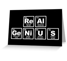 Real Genius - Periodic Table Greeting Card