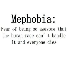 Mephobia by Teresaboardy