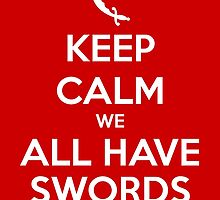 KEEP CALM - We All Have Swords // Aladdin by hocapontas