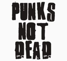 Punks Not Dead by GregWR