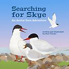 Searching for Skye: An Arctic Tern Adventure by David Clarke