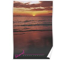 LEISURE! Ocean Sunset Poster