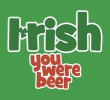 Irish you were beer by Boogiemonst