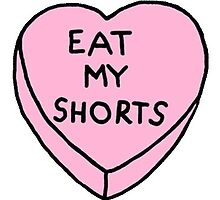 Eat my Shorts <3 by katherine Hayes