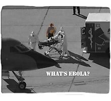 What's Ebola? Photographic Print
